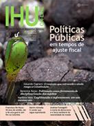 [Políticas Públicas em tempos de ajuste fiscal. Um debate. Revista IHU On-Line n. 473.]