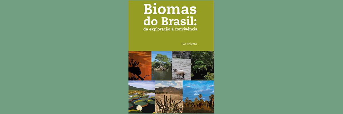 Resultado de imagem para biomas do brasil da exploração a convivencia