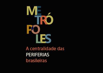 5º Ciclo de Estudos: Metrópoles, Políticas Públicas e Tecnologias de Governo - A centralidade das pe