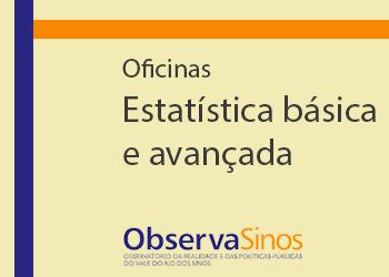 Oficinas – Estatística básica e avançada