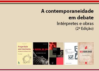 A contemporaneidade em debate. Intérpretes e obras (2ª Edição)
