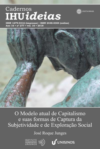 Resultado de imagem para O Modelo atual de Capitalismo e suas formas de Captura da Subjetividade e de Exploração Social (