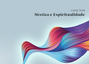 Curso Livre Mística e Espiritualidade